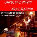 Jack And Misty Are CRAZY!!!